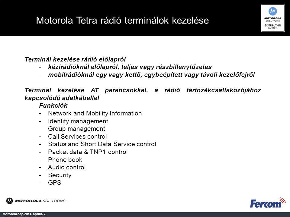 Motorola Tetra rádió terminálok kezelése