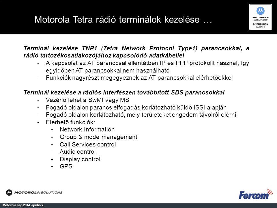 Motorola Tetra rádió terminálok kezelése …