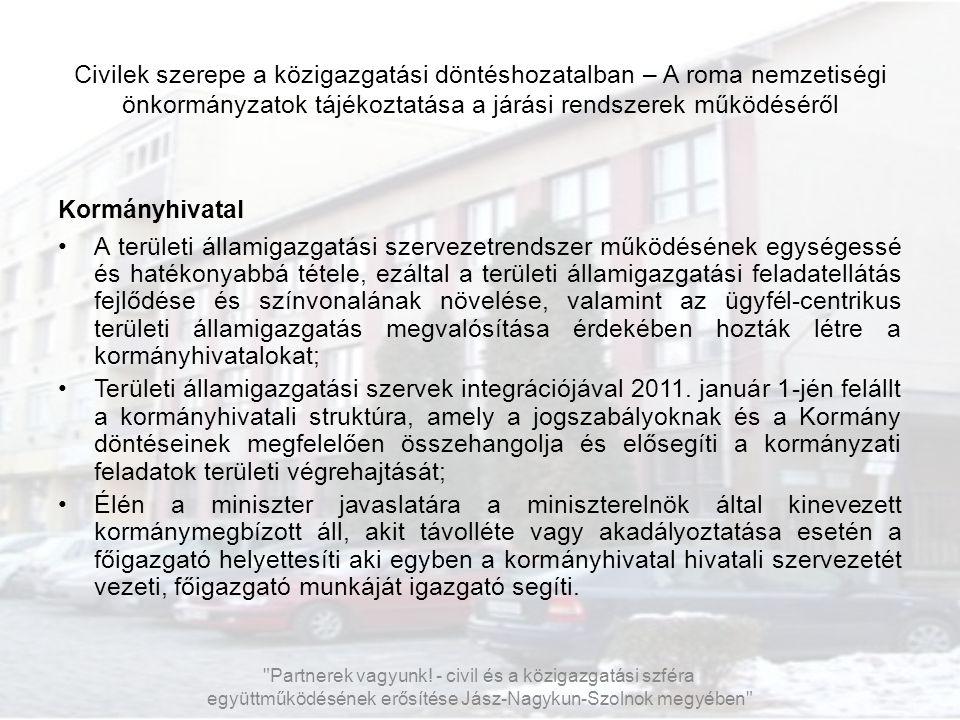Civilek szerepe a közigazgatási döntéshozatalban – A roma nemzetiségi önkormányzatok tájékoztatása a járási rendszerek működéséről