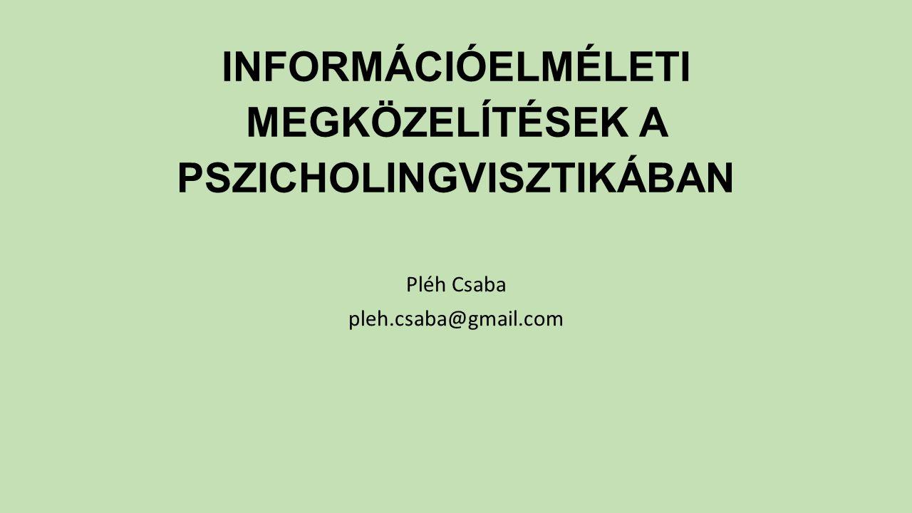 információelméleti megközelítések a pszicholingvisztikában