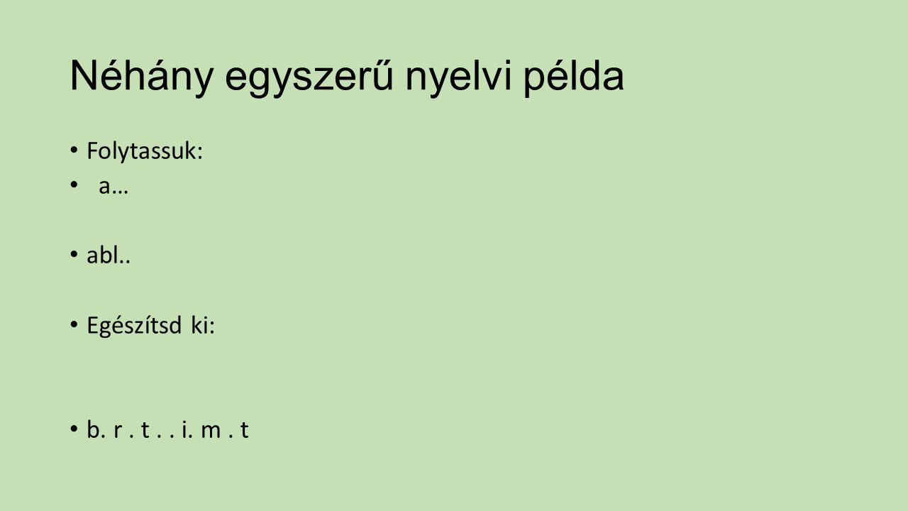 Néhány egyszerű nyelvi példa