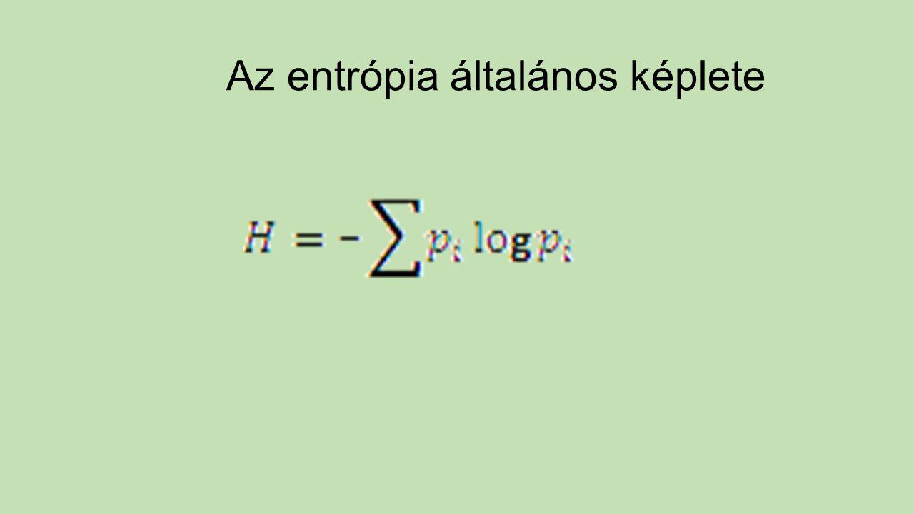 Az entrópia általános képlete