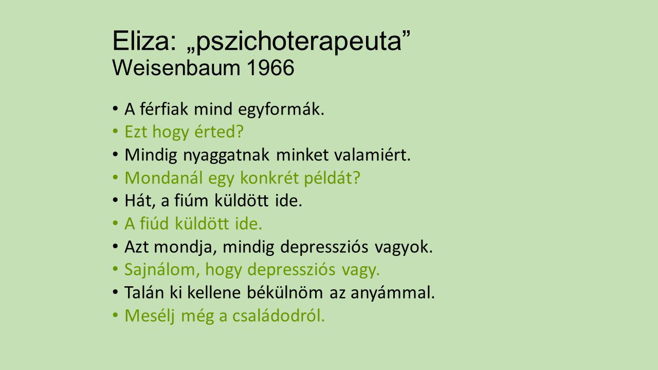 """Eliza: """"pszichoterapeuta Weisenbaum 1966"""