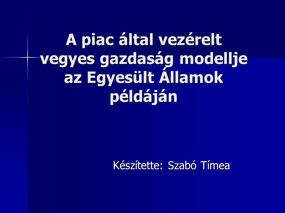 Készítette: Szabó Tímea