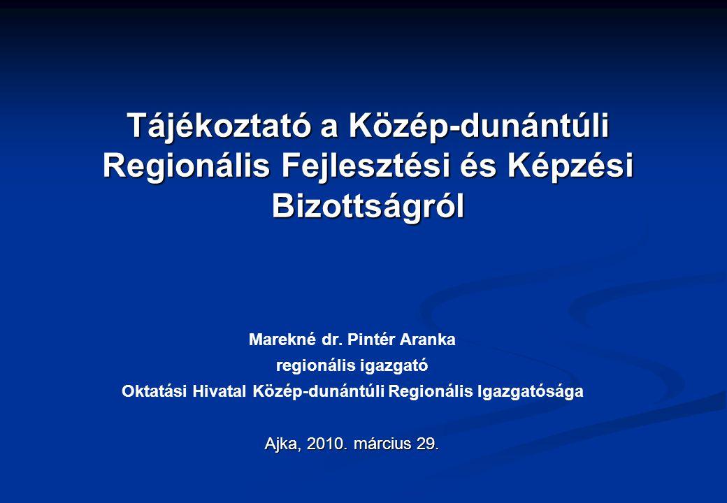 Tájékoztató a Közép-dunántúli Regionális Fejlesztési és Képzési Bizottságról