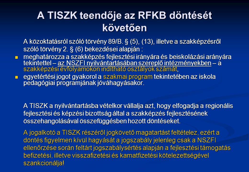 A TISZK teendője az RFKB döntését követően