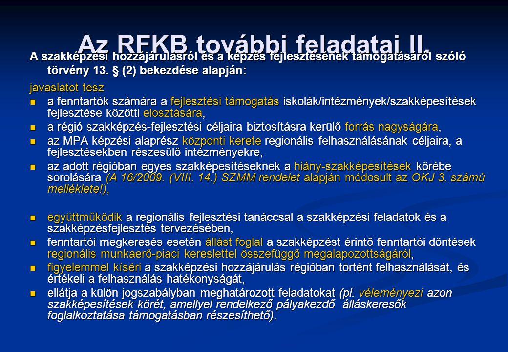 Az RFKB további feladatai II.