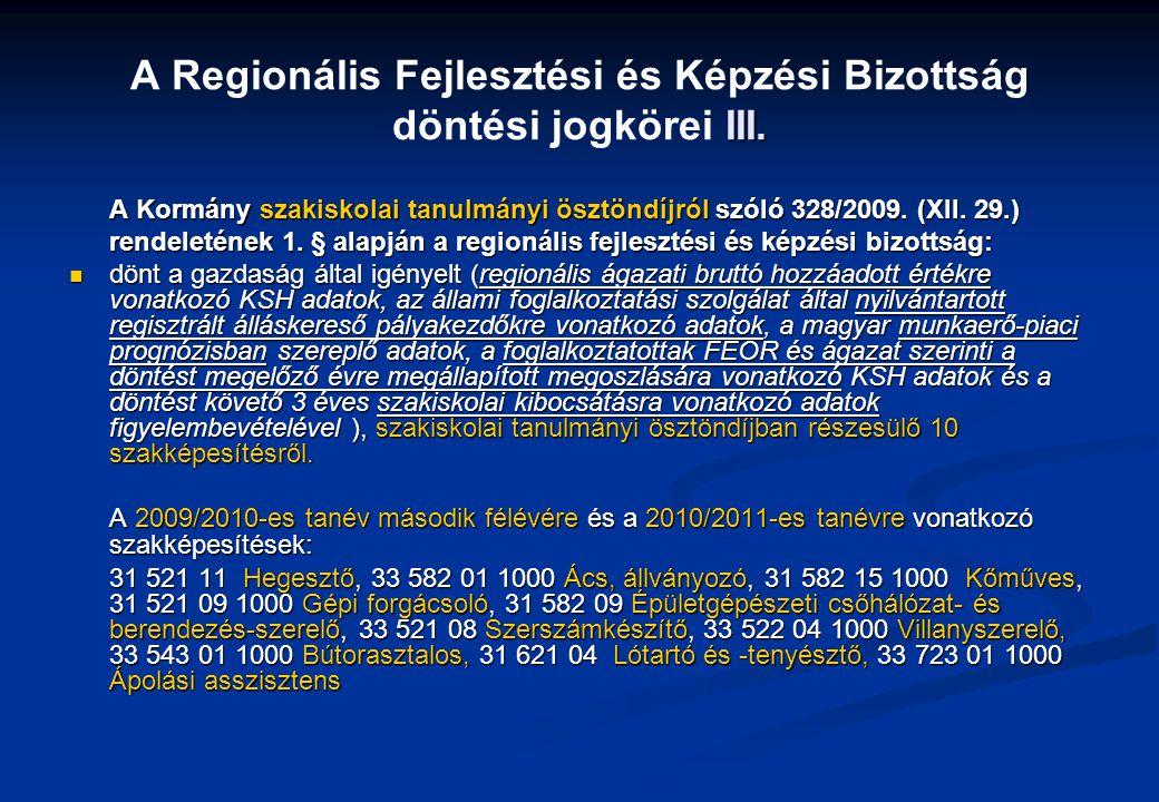 A Regionális Fejlesztési és Képzési Bizottság döntési jogkörei III.