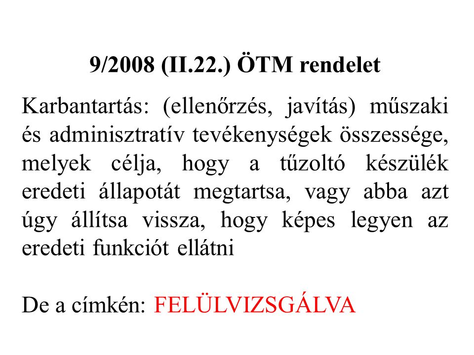 9/2008 (II.22.) ÖTM rendelet