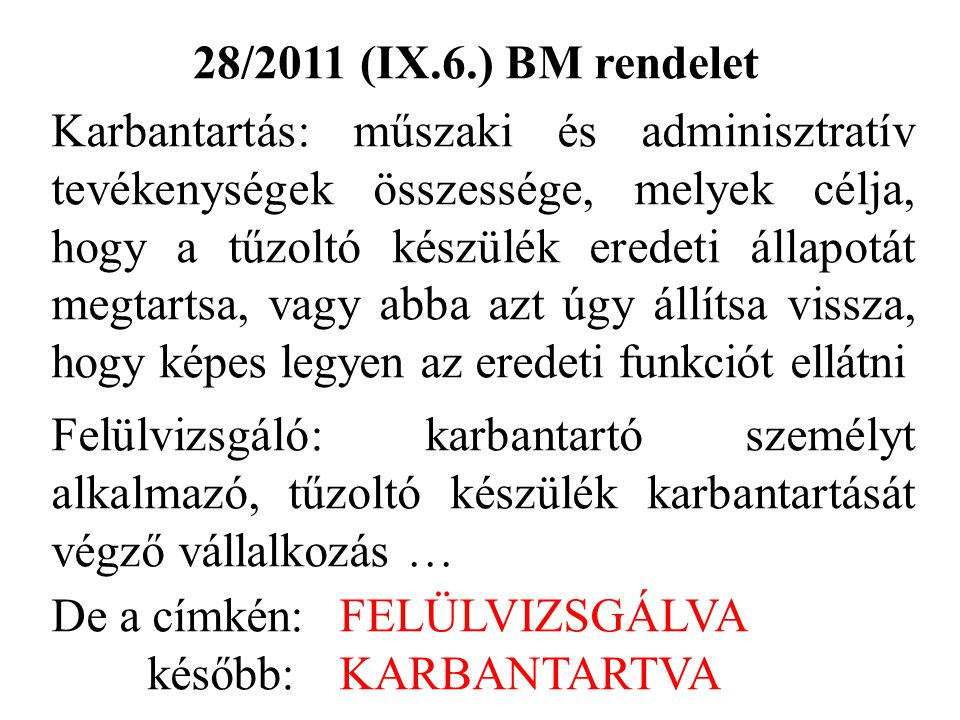 28/2011 (IX.6.) BM rendelet