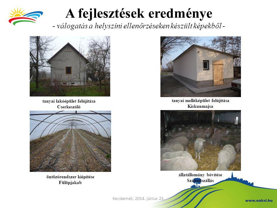 A fejlesztések eredménye - válogatás a helyszíni ellenőrzéseken készült képekből -