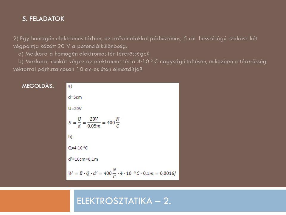 ELEKTROSZTATIKA – 2. 5. FELADATOK