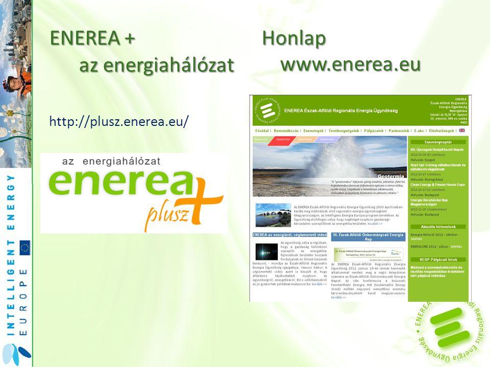 ENEREA + az energiahálózat Honlap www.enerea.eu