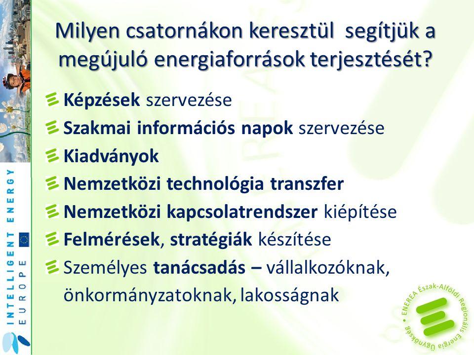Milyen csatornákon keresztül segítjük a megújuló energiaforrások terjesztését