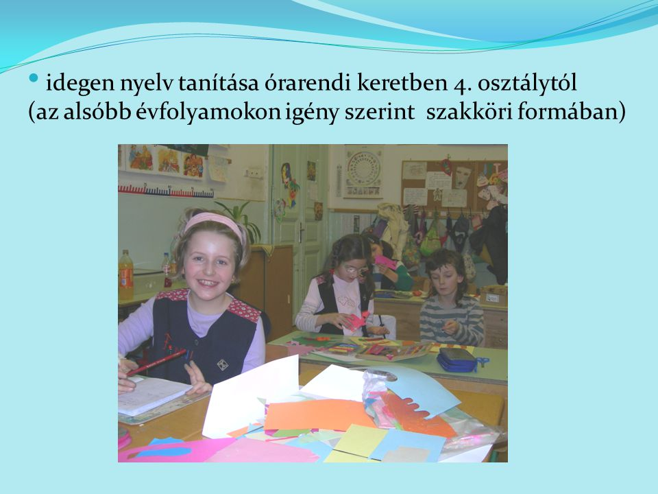 idegen nyelv tanítása órarendi keretben 4. osztálytól
