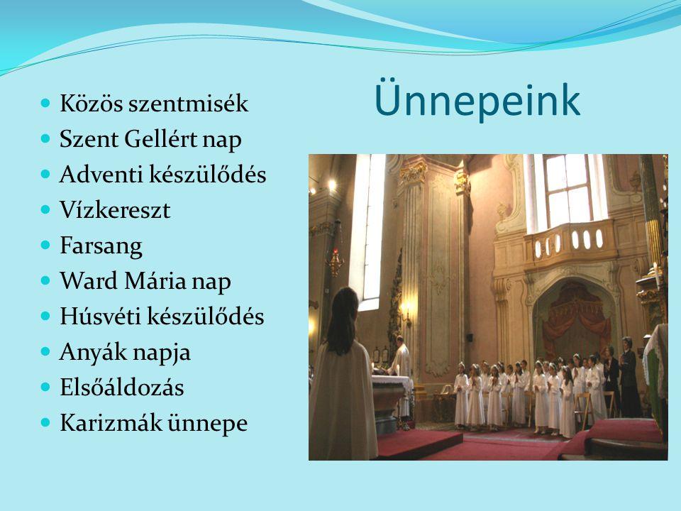 Ünnepeink Közös szentmisék Szent Gellért nap Adventi készülődés