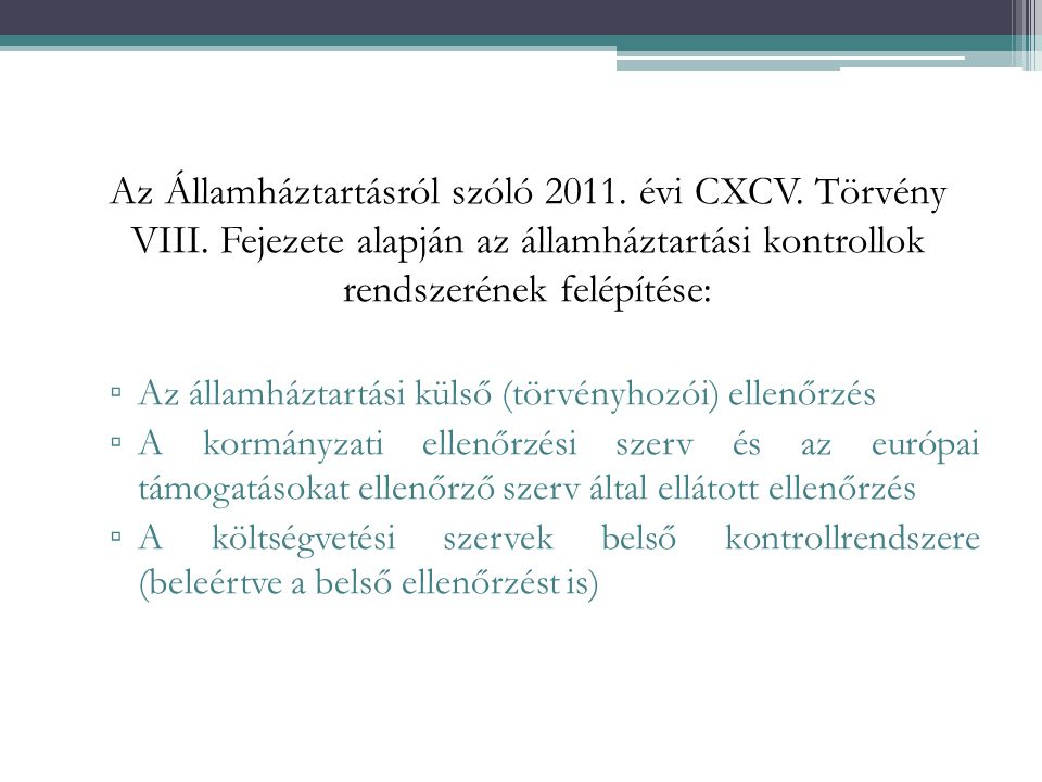 Az Államháztartásról szóló 2011. évi CXCV. Törvény VIII