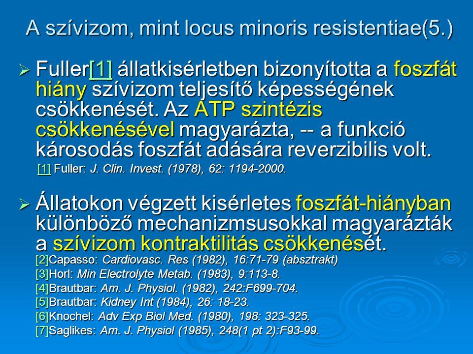 A szívizom, mint locus minoris resistentiae(5.)