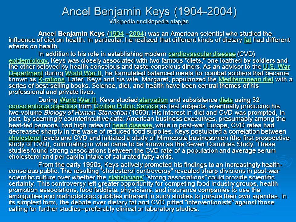Ancel Benjamin Keys (1904-2004) Wikipedia enciklopedia alapján