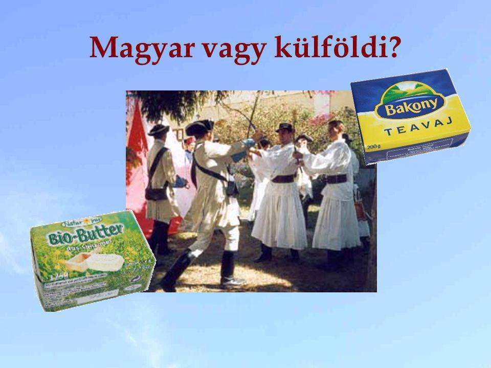 Magyar vagy külföldi