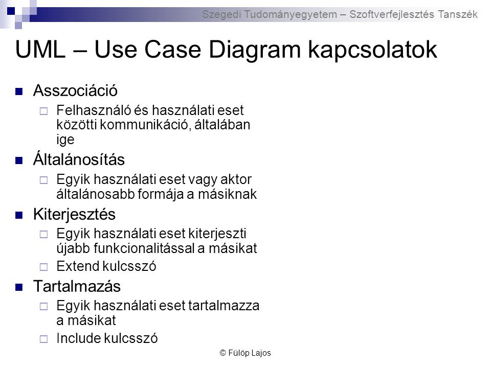 UML – Use Case Diagram kapcsolatok