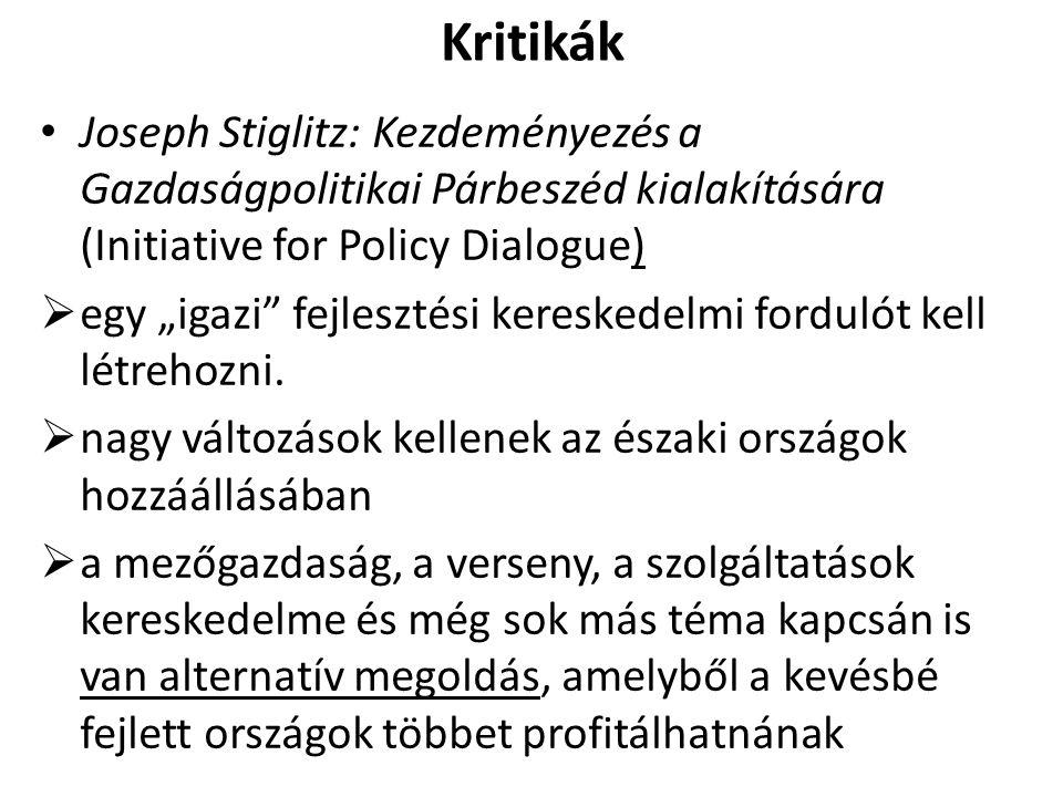Kritikák Joseph Stiglitz: Kezdeményezés a Gazdaságpolitikai Párbeszéd kialakítására (Initiative for Policy Dialogue)