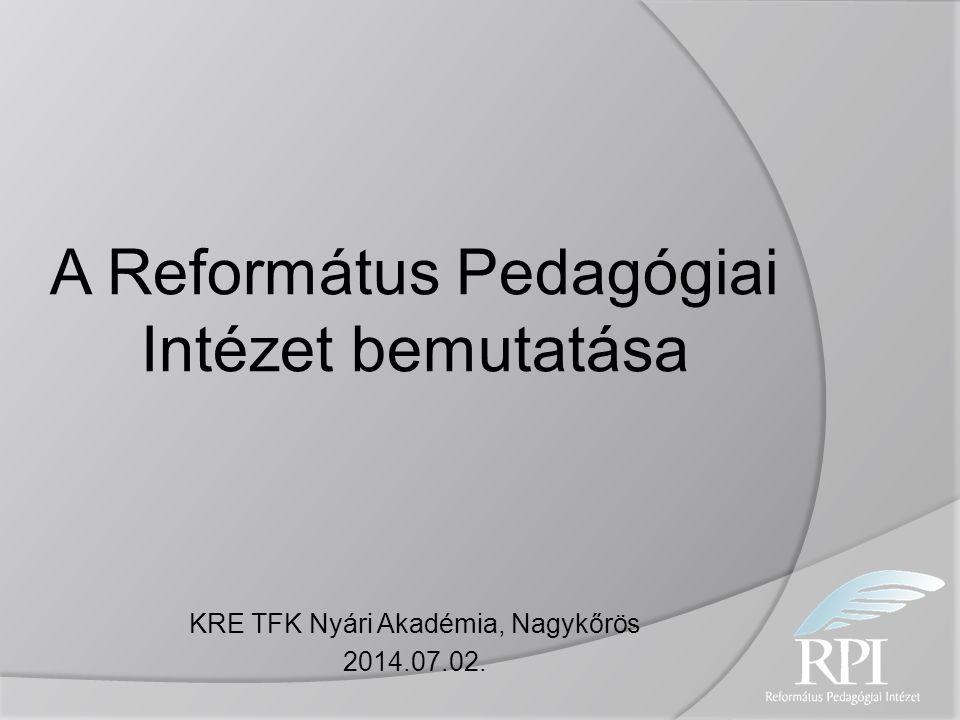 A Református Pedagógiai Intézet bemutatása