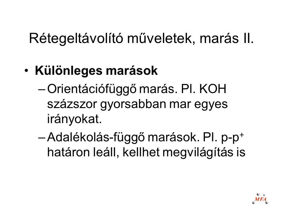 Rétegeltávolító műveletek, marás II.