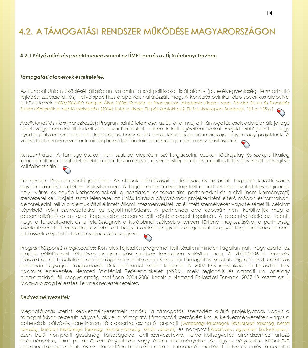 4.2. A támogatási rendszer működése Magyarországon