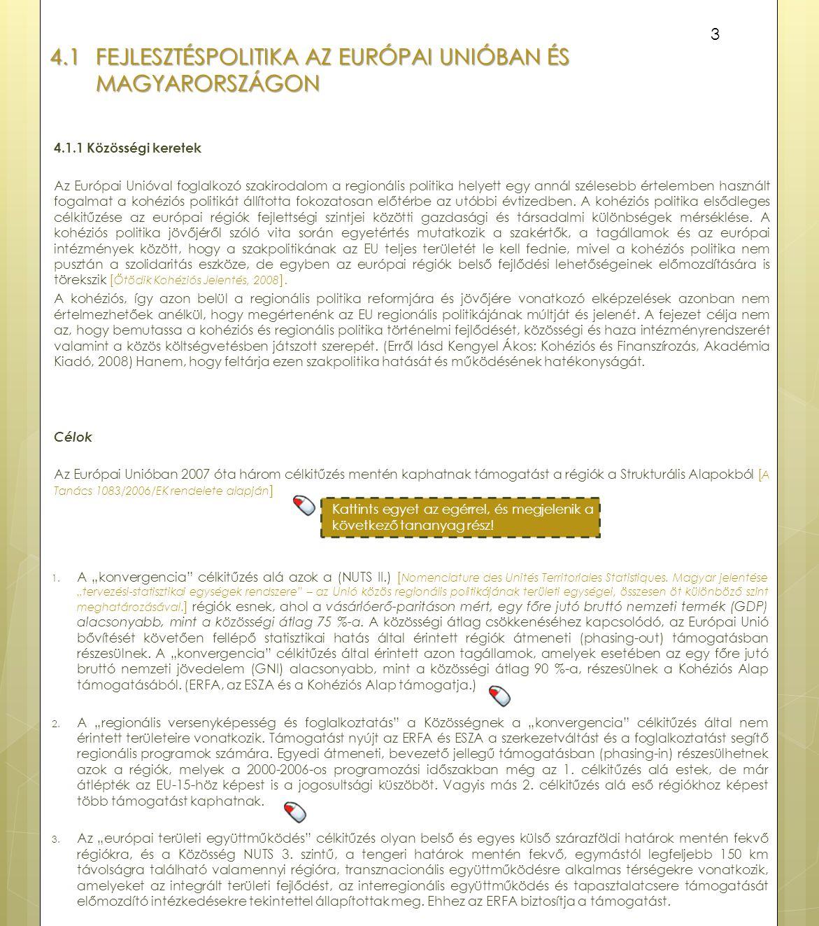 4.1 Fejlesztéspolitika az Európai Unióban és Magyarországon