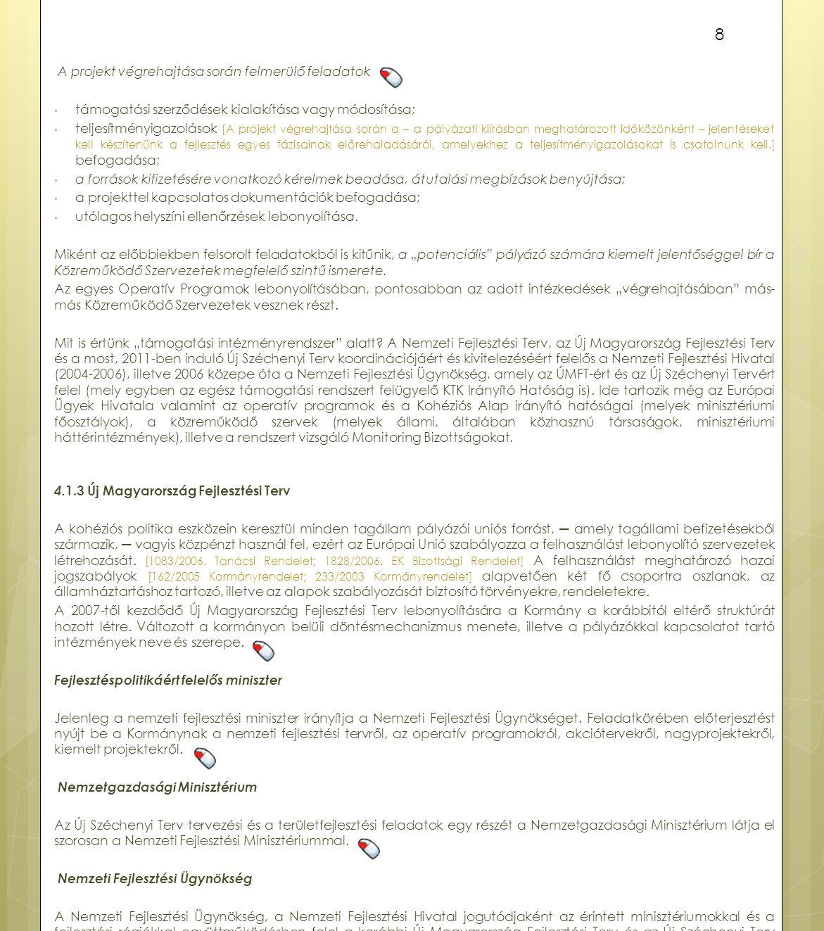 A projekt végrehajtása során felmerülő feladatok