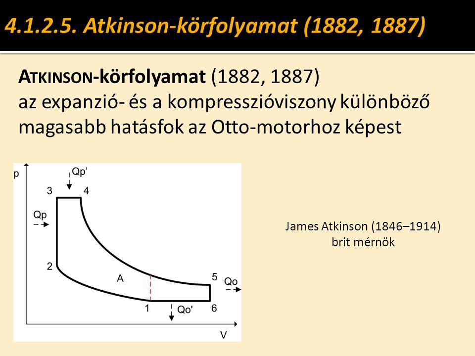4.1.2.5. Atkinson-körfolyamat (1882, 1887)