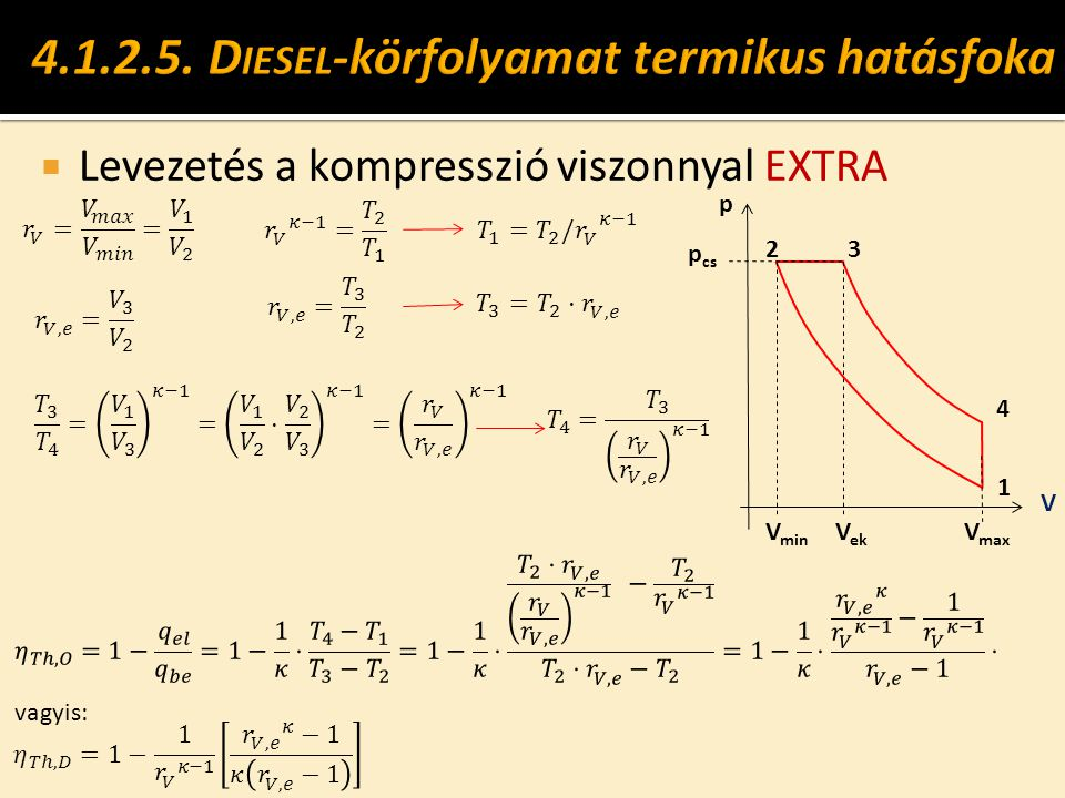 4.1.2.5. Diesel-körfolyamat termikus hatásfoka