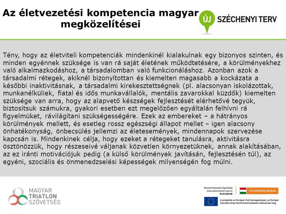 Az életvezetési kompetencia magyar megközelítései