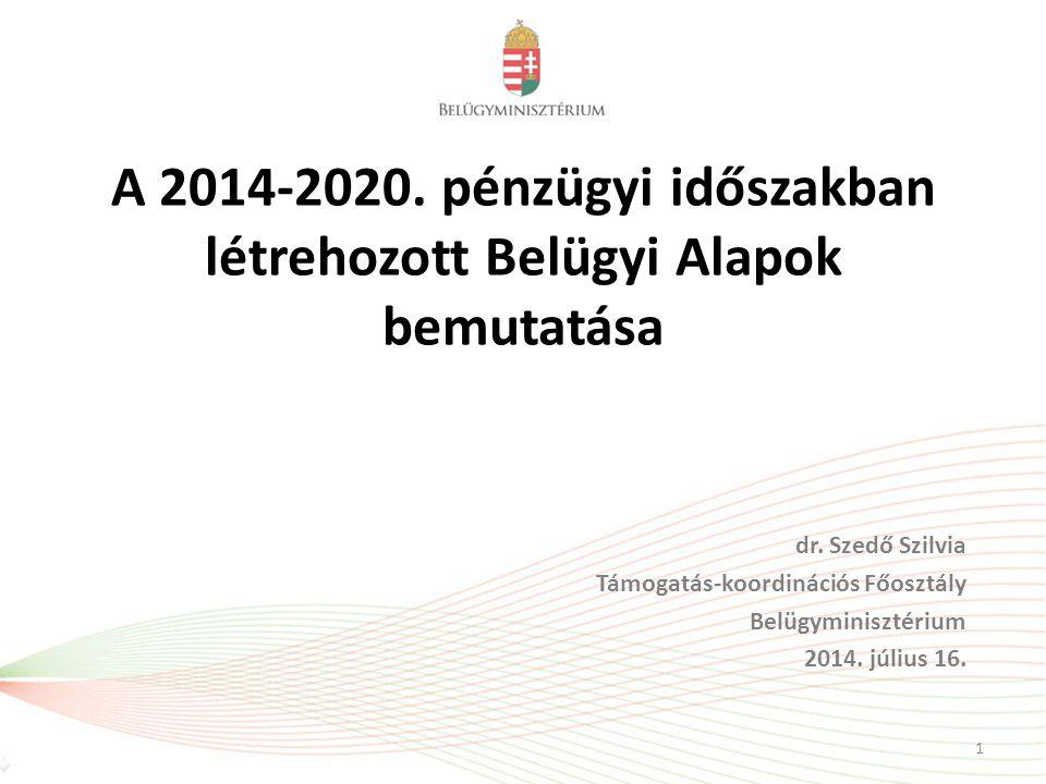 A 2014-2020. pénzügyi időszakban létrehozott Belügyi Alapok bemutatása