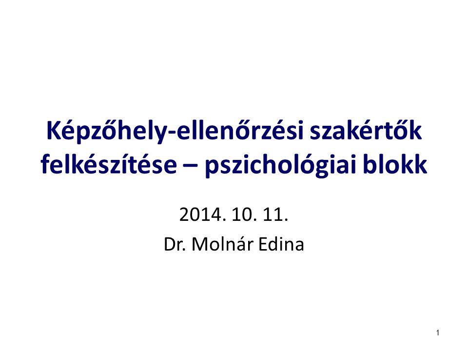 Képzőhely-ellenőrzési szakértők felkészítése – pszichológiai blokk