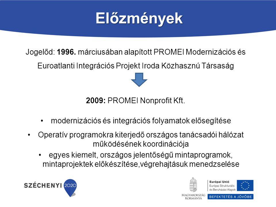 modernizációs és integrációs folyamatok elősegítése