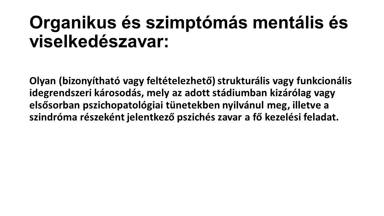 Organikus és szimptómás mentális és viselkedészavar: