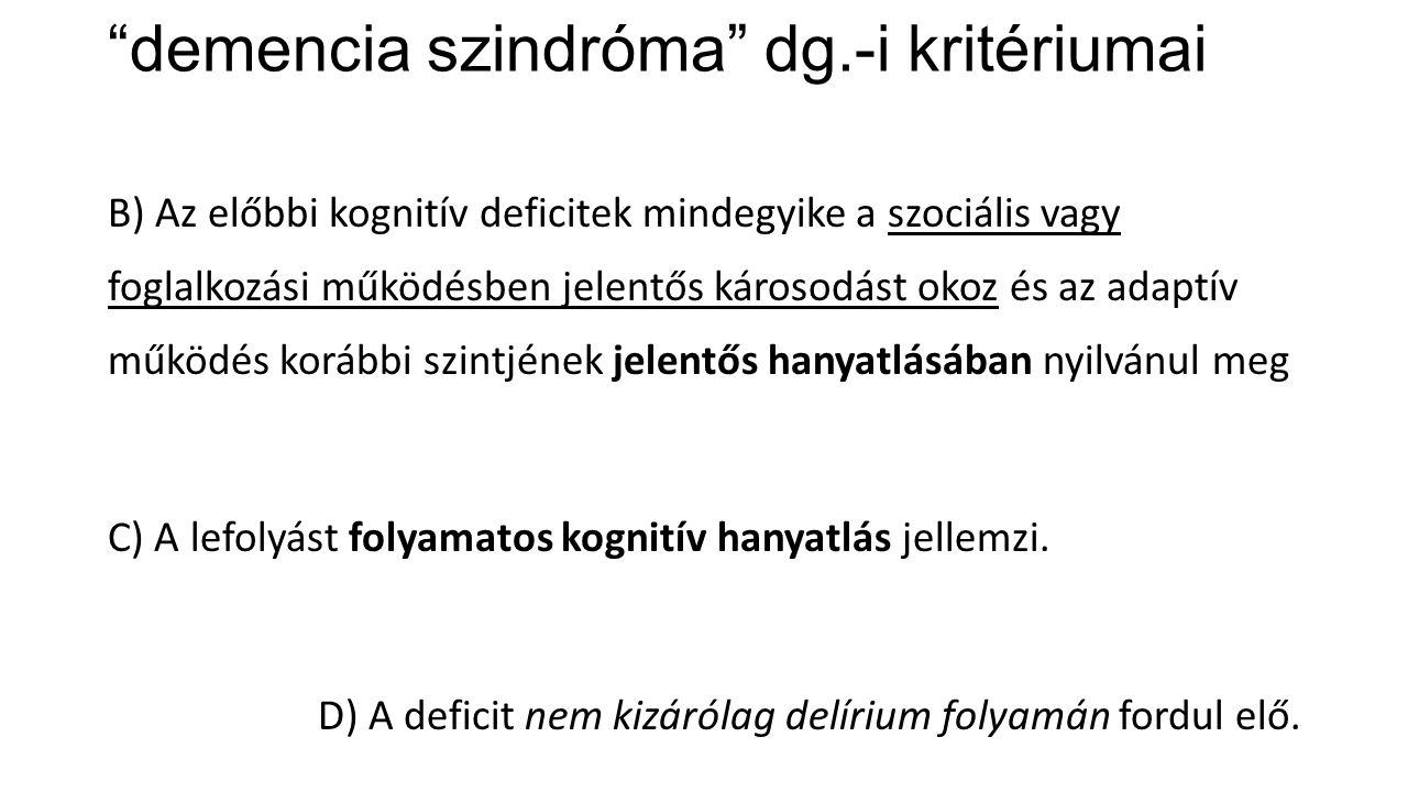 demencia szindróma dg.-i kritériumai