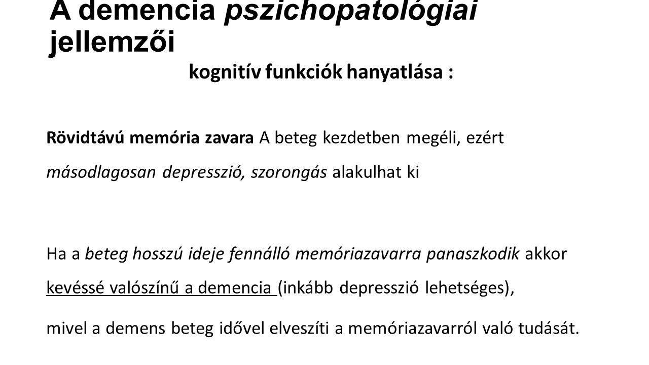 A demencia pszichopatológiai jellemzői