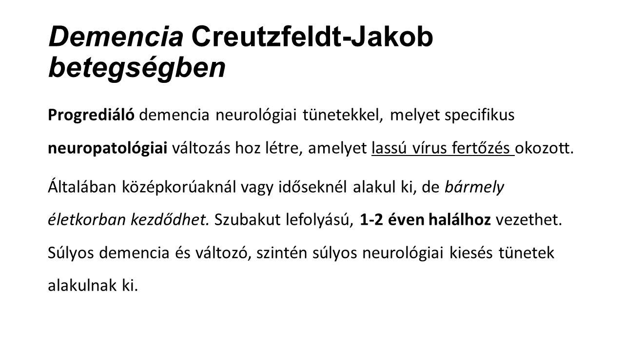 Demencia Creutzfeldt-Jakob betegségben