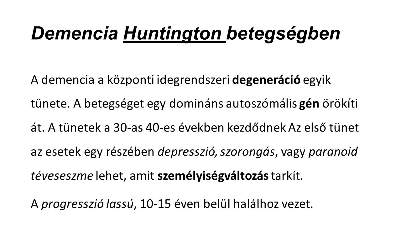 Demencia Huntington betegségben