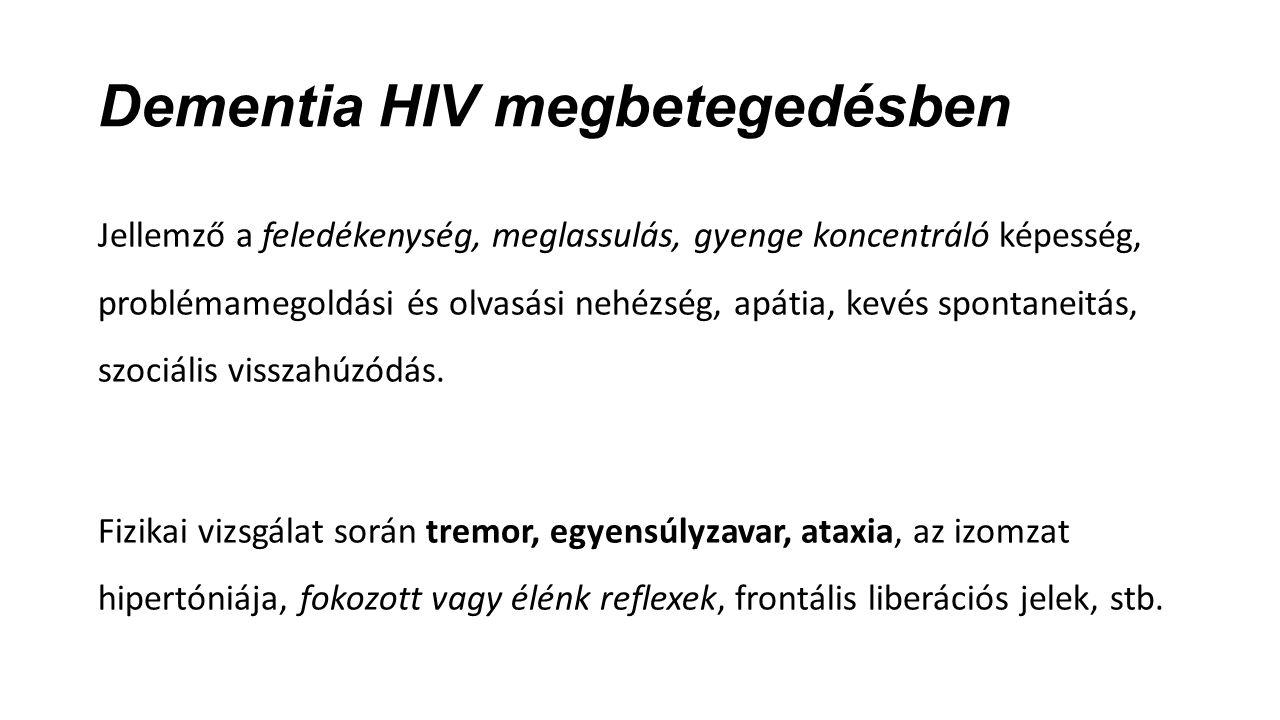 Dementia HIV megbetegedésben