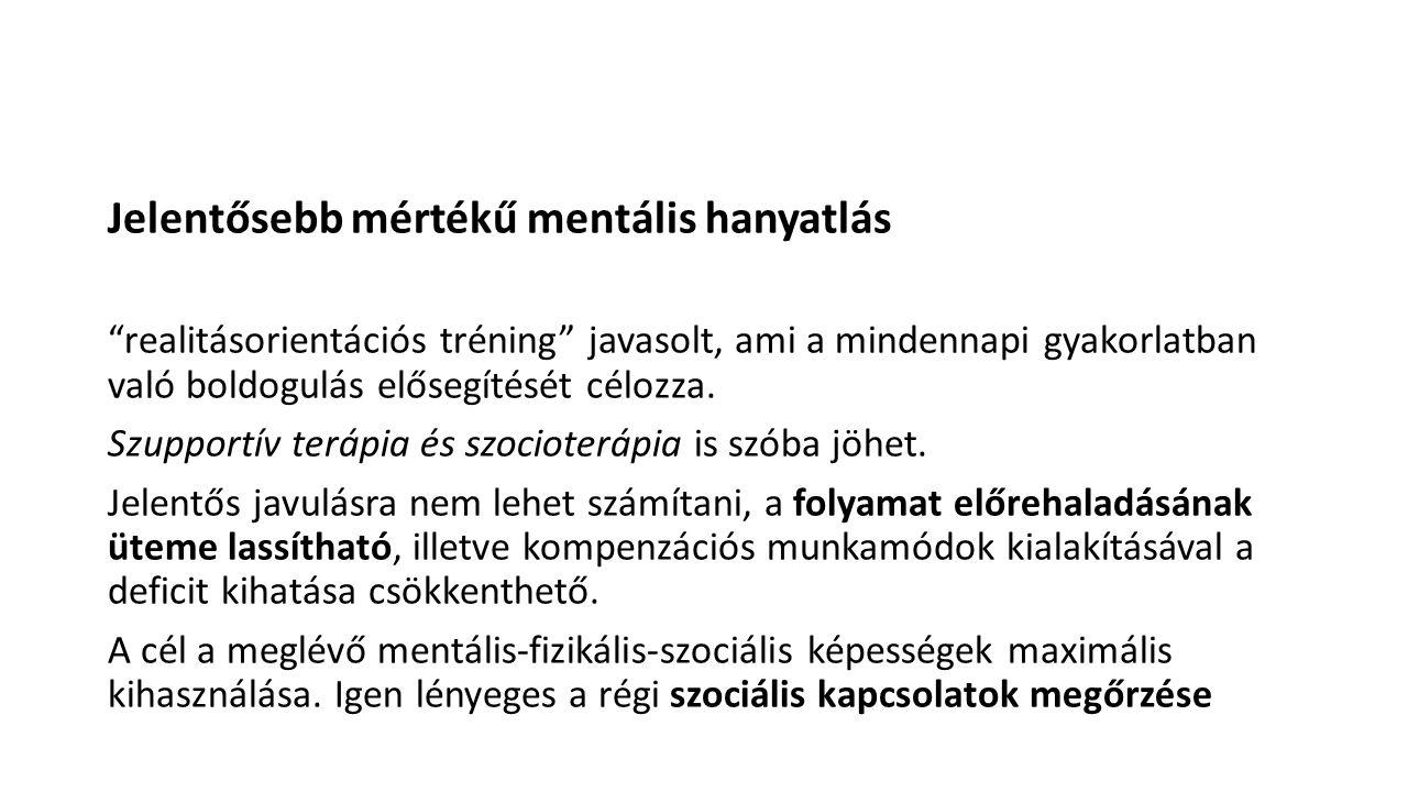 Jelentősebb mértékű mentális hanyatlás