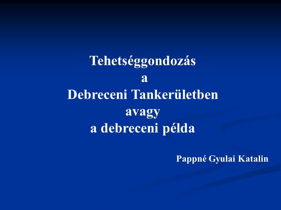 Debreceni Tankerületben avagy a debreceni példa