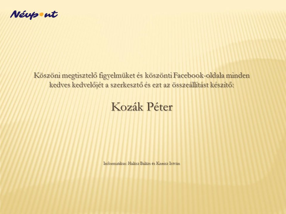 Informatikus: Halász Balázs és Kneisz István