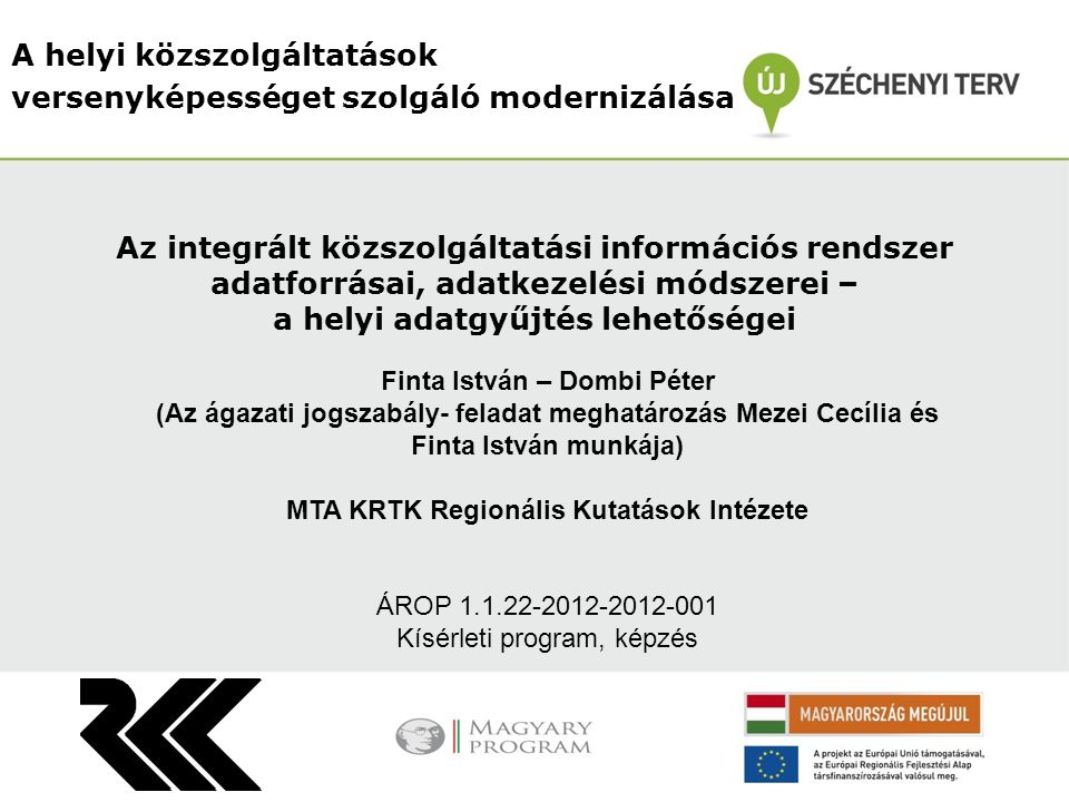 Finta István – Dombi Péter MTA KRTK Regionális Kutatások Intézete