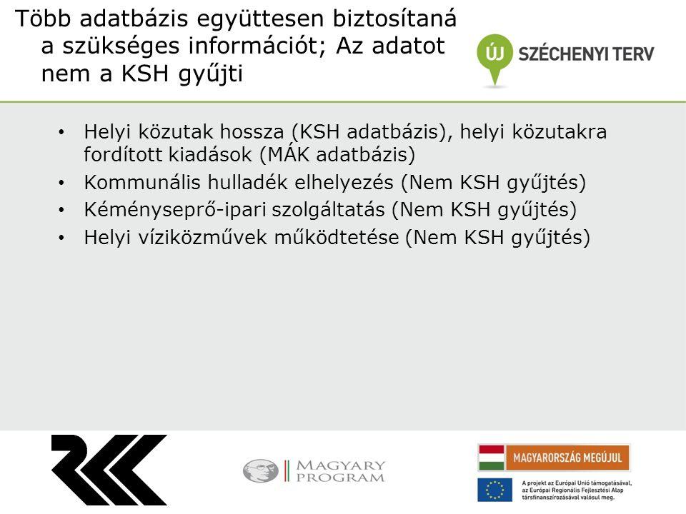 Több adatbázis együttesen biztosítaná a szükséges információt; Az adatot nem a KSH gyűjti