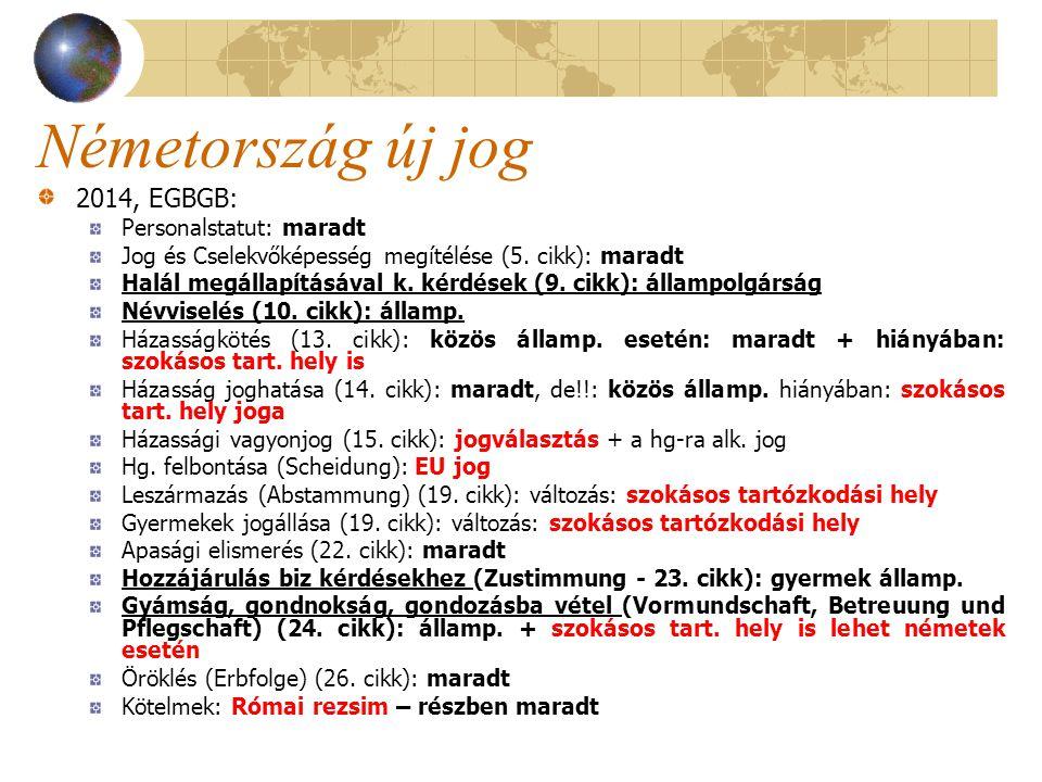 Németország új jog 2014, EGBGB: Personalstatut: maradt