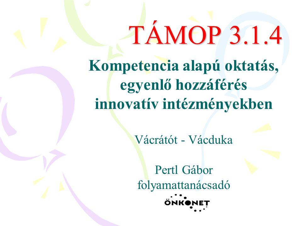 Kompetencia alapú oktatás, egyenlő hozzáférés innovatív intézményekben